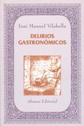 OS DELIRIOS GASTRONÓMICOS DE VILABELLA